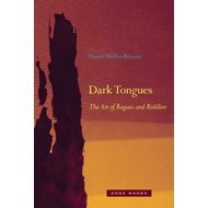Dark Tongues - The Art of Rogues and Riddlers (BOK)