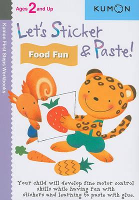 Let's Sticker & Paste! Food Fun (BOK)