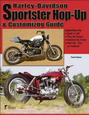 Harley-Davidson Sportster Hop-Up and Customizing Guide (BOK)