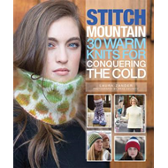 Stitch mountain: 30 Warm knits for conquering the cold (BOK)