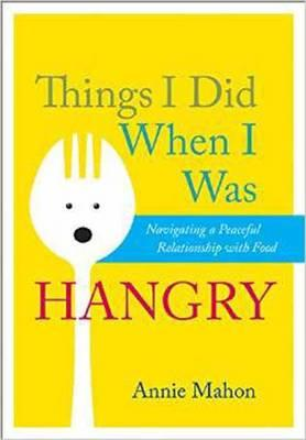 Things I Did When I Was Hangry (BOK)