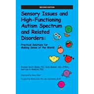 Sensory Issues and High-Functioning Autism Spectrum and Rela (BOK)