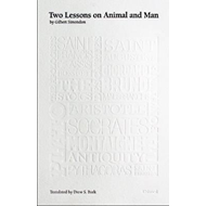 Two Lessons on Animal and Man (BOK)