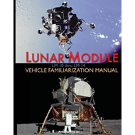 Lunar Module LM 10 Thru LM 14 Vehicle Familiarization Manual (BOK)