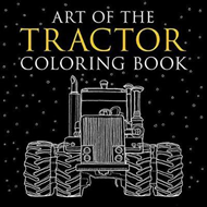 Art of the Tractor Coloring Book (BOK)
