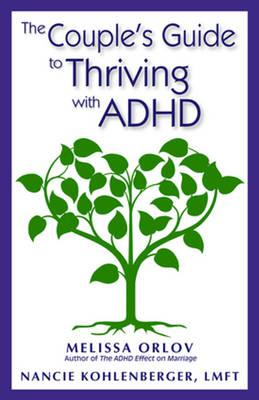Couple's Guide to Thriving with ADHD (BOK)