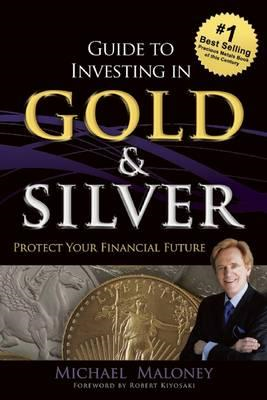 Guide To Investing in Gold & Silver (BOK)