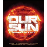 Our Sun: Biography of a Star (BOK)