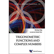 Trigonometric Functions And Complex Numbers: In Mathematical (BOK)
