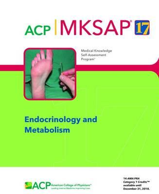 MKSAP (R) 17 Endocrinology and Metabolism (BOK)