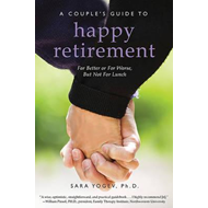 Couples' Guide to Happy Retirement (BOK)