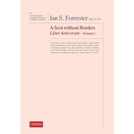 Ian S. Forrester Qc LL.D. a Scot Without Borders Liber Amico (BOK)