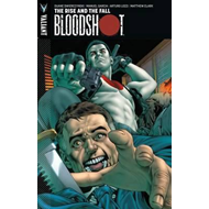 Bloodshot: Volume 2: Rise and the Fall (BOK)