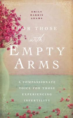 For Those with Empty Arms (BOK)