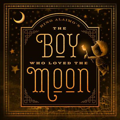 Boy Who Loved the Moon (BOK)