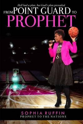 From Point Guard to Prophet (BOK)