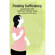 Finding Sufficiency: Breastfeeding With Insufficient Glandul (BOK)