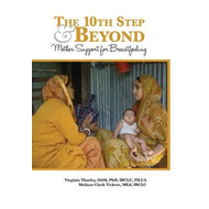 10th Step and Beyond: Mother Support for Breastfeeding (BOK)