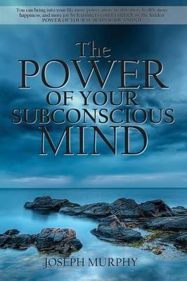 Power of Your Subconscious Mind (BOK)