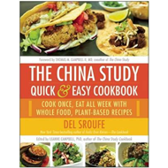 China Study Quick & Easy Cookbook (BOK)