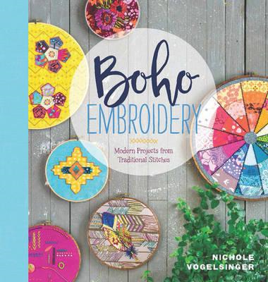 Boho Embroidery - Modern Projects from Traditional Stitches (BOK)