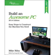 Build an Awesome PC (BOK)