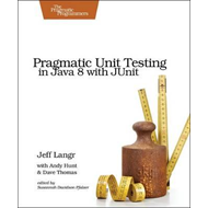 Pragmatic Unit Testing in Java 8 with JUnit (BOK)