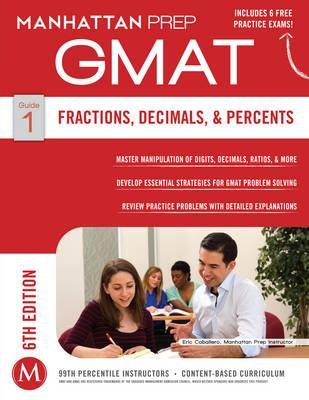 Fractions, Decimals, & Percents GMAT Strategy Guide (BOK)