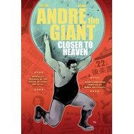 Andre The Giant: Closer To Heaven (BOK)
