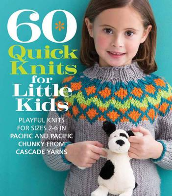 60 Quick Knits for Little Kids (BOK)