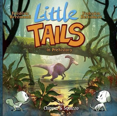 Little Tails in Prehistory (BOK)