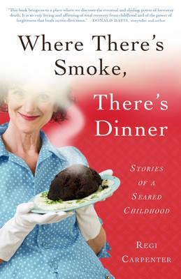 Where There's Smoke, There's Dinner (BOK)