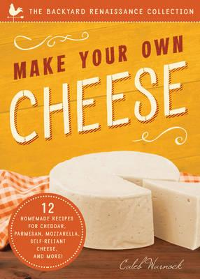 Make Your Own Cheese (BOK)