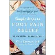 Simple Steps to Foot Pain Relief (BOK)