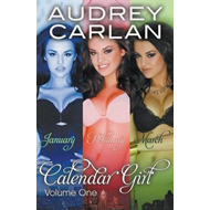 Calendar Girl: Volume One (BOK)
