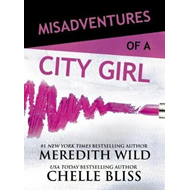 Misadventures of a City Girl (BOK)
