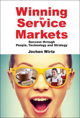 Winning In Service Markets: Success Through People, Technolo (BOK)