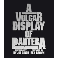 Vulgar Display of Pantera (BOK)