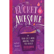 Bucket of Awesome (BOK)