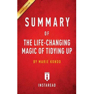 Summary of the Life-Changing Magic of Tidying Up (BOK)
