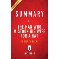 Summary of the Man Who Mistook His Wife for a Hat (BOK)