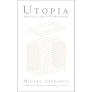Utopia from Thomas More to Walter Benjamin (BOK)