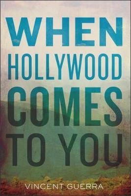 When Hollywood Comes to You (BOK)