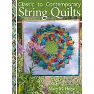 Classic to Contemporary String Quilts (BOK)