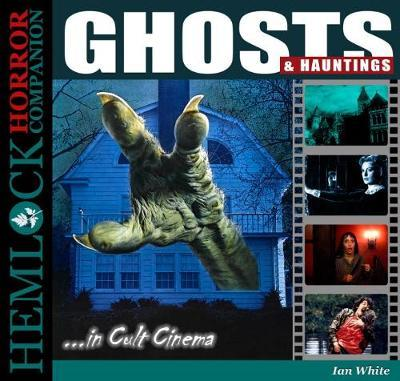 Ghosts and Hauntings in Cult Cinema (BOK)