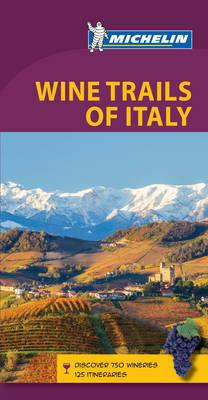 Green Guide Wine Trails of Italy (BOK)