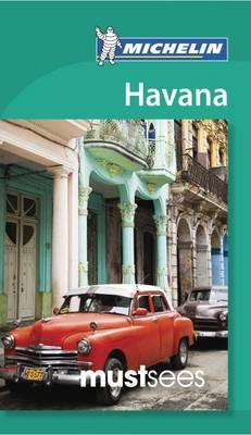 Havana - Michelin - Michelin Must Sees (BOK)