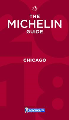 Michelin Guide Chicago 2018 (BOK)