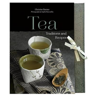 Tea: Traditions and Recipes (BOK)