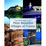 Official Guide to the Most Beautiful Villages of France (BOK)